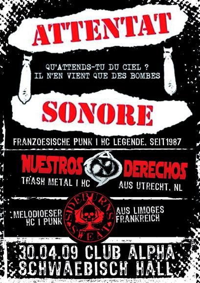 Attentat Sonore, Sidebruns Sweat, Nuestros Derechos, Schwäbisch Hall, jeudi 30 avril 2009