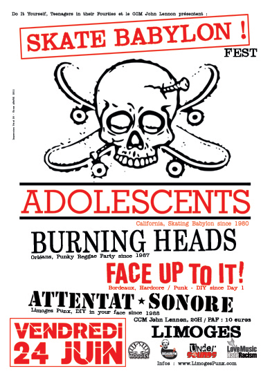 Limoges, Skate Babylon Fest ! 24/06/11, Attentat Sonore, Face Up To It !, Burning Heads, the Adolescents