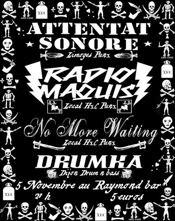 Clermont Ferrand, 05.11.11, avec RADIO MAQUIS, DRUMKA  et NO MORE WAITING.