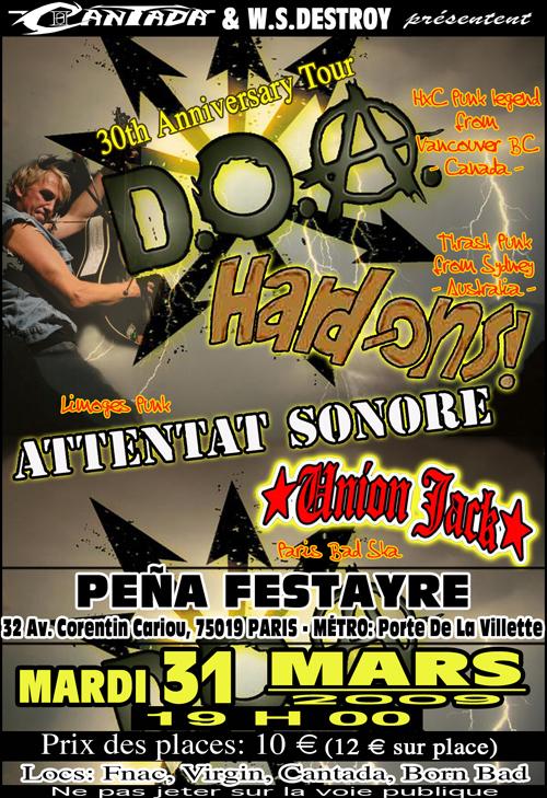 Union Jack, D.O.A., Hard-Ons, Attentat Sonore, Paris, 31/036/09