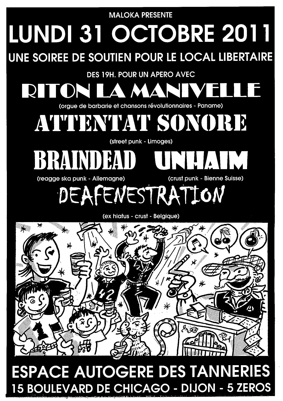 Dijon, 01/11/11, avec DEAFENESTRATION, RITON LA MANIVELLE, BRAINDEAD et UNHAIM.