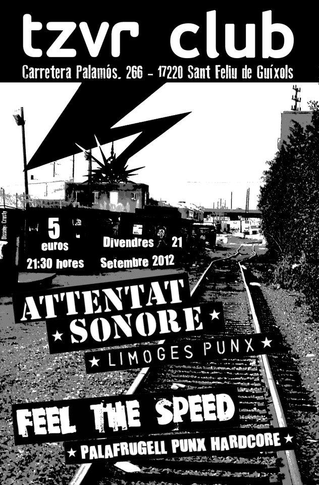 San Feliu de Guixols, Attentat Sonore, Feel the Speed, TZVR Club 21.09.12.