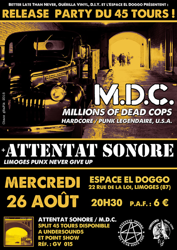MDC / Attentat Sonore - Release party du split 7""