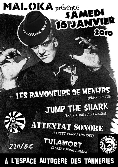 Attentat Sonore + Ramoneurs de Menhirs + Tulamort + Jum The Shark, Dijon, Tanneries, 16/01/10