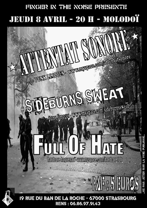 Attentat Sonore + Sideburns Sweat + Full Of Hate, Strasbourg, 08/04/10