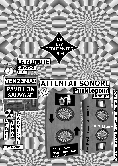La Minute, MEDEF Inna Babylone, Attentat Sonore, Toulouse,22/05/08
