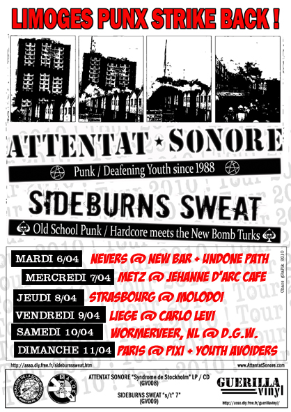 Attentat Sonore +Sideburns Sweat, 2nd Tour, 2010, 6-11/04/10